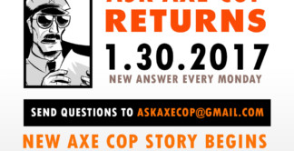 Ask Axe Cop's Greatest Hits