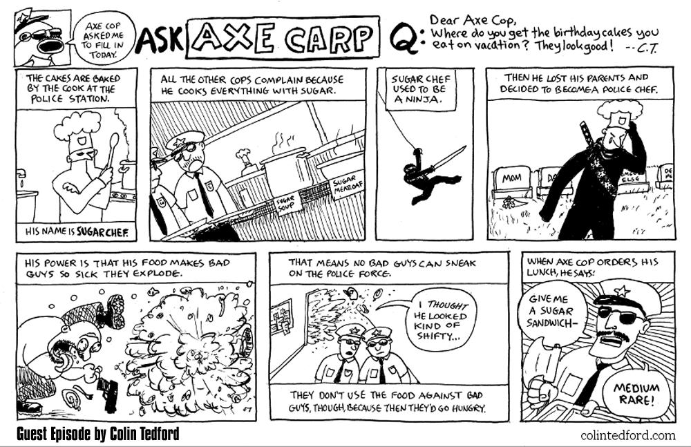 Axe Cop Guest Episode #15