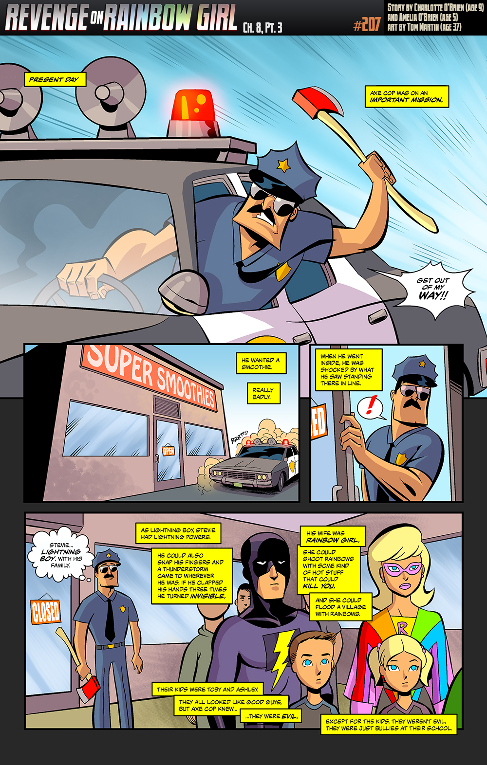 Weird how Malachai never mentioned how much Axe Cop loves smoothies.
